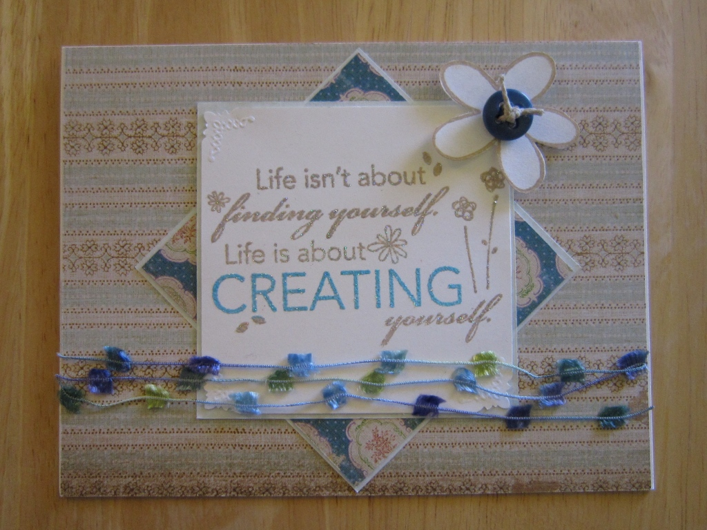 a pastel card in layers with a sentiment about creating yourself